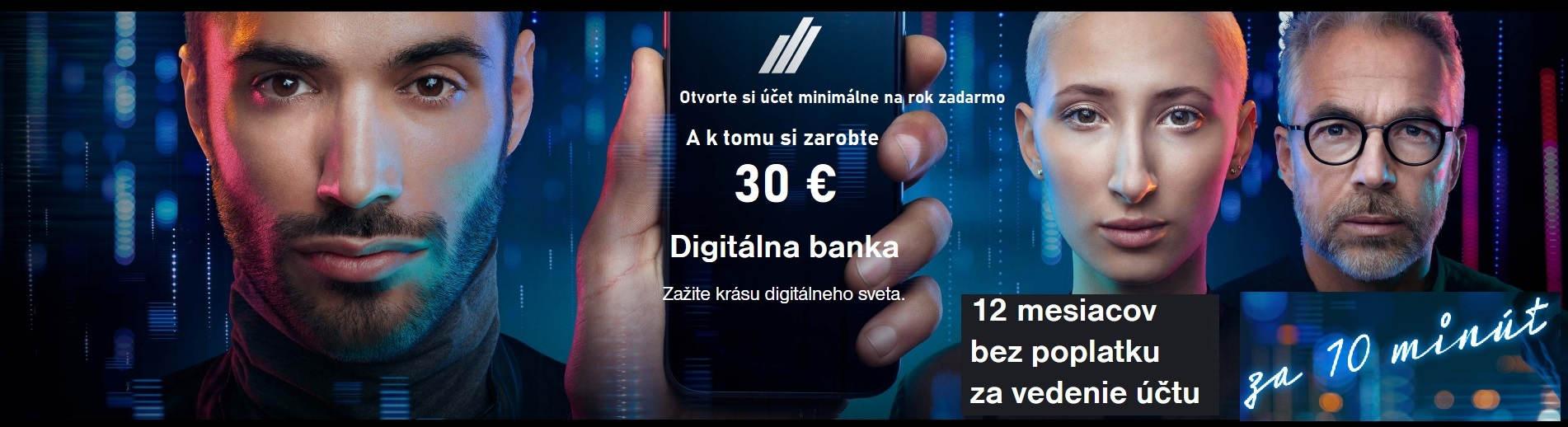 Digitálna banka Vám do 16.12. ponúka účet na minimálne rok zadarmo a 30 €